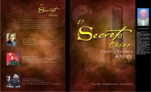 El autor Guido Zambrano escribió su primer libro sobre China que lo tituló: El Secreto Chino, poder y fortuna que circuló en librerías de Ecuador y Sudamérica